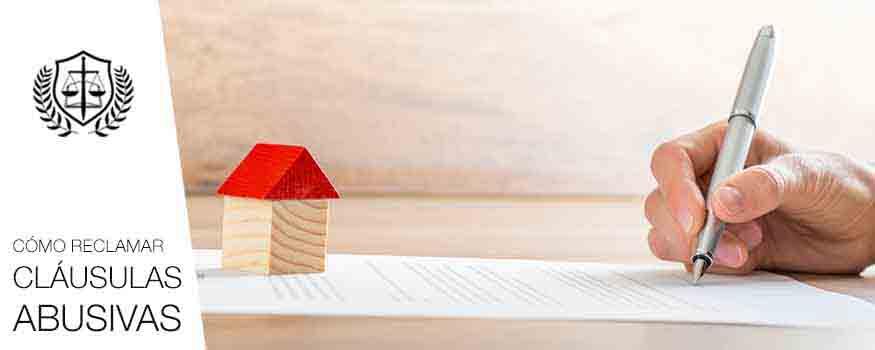 Como reclamar clausulas abusivas en hipotecas